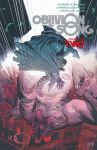 Oblivion Song by Kirkman & De Felici TP Vol 02 US